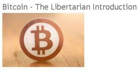 Bitcoin the libertarian introduction