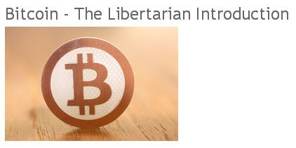 Bitcoin the libertarian introduction