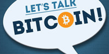 Let's talk Bitcoin