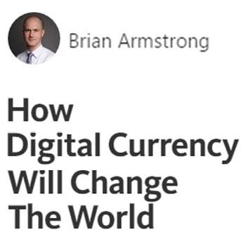 Brian Armstrong: Hoe Bitcoin de wereld gaat veranderen